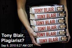 Tony Blair, Plagiarist?