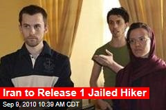 Iran to Release 1 Jailed Hiker