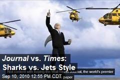 Journal vs. Times : Sharks vs. Jets Style