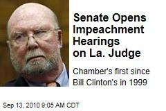 Senate Opens Impeachment Hearings on La. Judge