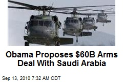 Obama Proposes $60B Arms Deal With Saudi Arabia