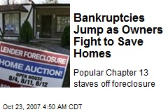 Bankruptcies Jump as Owners Fight to Save Homes