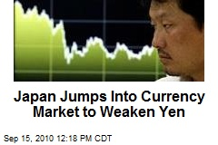 Japan Jumps Into Currency Market to Weaken Yen