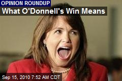 What O'Donnell's Win Means