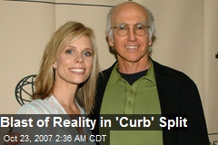 Blast of Reality in 'Curb' Split