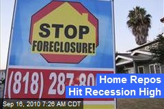 Home Repos Hit Recession High