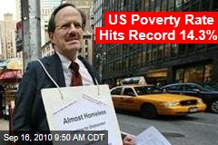 US Poverty Rate Hits Record 14.3%