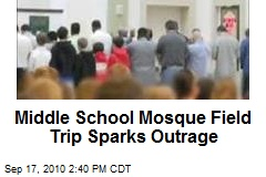 Middle School Mosque Field Trip Sparks Outrage