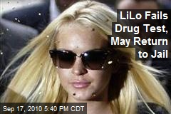 LiLo Fails Drug Test, May Return to Jail