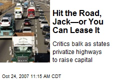 Hit the Road, Jack—or You Can Lease It