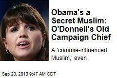 Obama's a Secret Muslim: O'Donnell's Old Campaign Chief