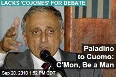 Paladino to Cuomo: C'Mon, Be a Man