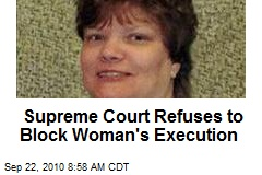 Supreme Court Refuses to Block Woman's Execution