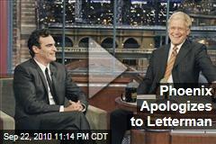 Phoenix Apologizes to Letterman