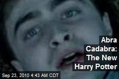 Abra Cadabra: The New Harry Potter