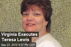 Virginia Executes Teresa Lewis