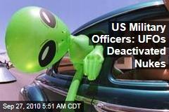US Military Pilots: UFOs Deactivated Nukes