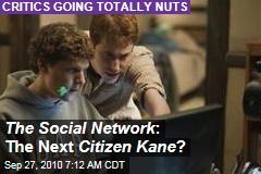 The Social Network : The Next Citizen Kane ?