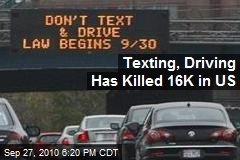 Texting, Driving Has Killed 16K in US