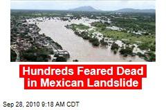 Hundreds Feared Dead in Mexican Landslide