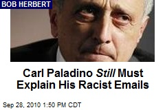 Carl Paladino Still Must Explain His Racist Emails