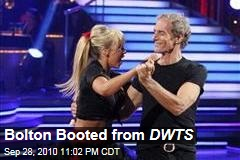 Bolton Booted from DWTS