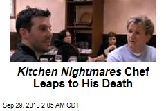 Kitchen Nightmares Chef Leaps to His Death