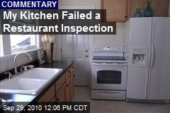 My Kitchen Failed a Restaurant Inspection