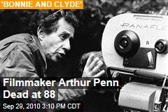Filmmaker Arthur Penn Dead at 88