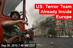 Rattled Europe Hunts Terror Threat