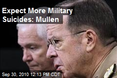 Expect More Military Suicides: Mullen