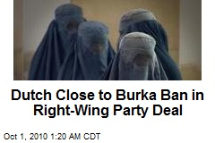 Dutch Close to Burka Ban in Party Deal