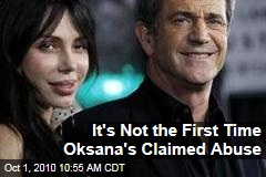 It's Not the First Time Oksana's Claimed Abuse