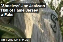 'Shoeless' Joe Jackson Hall of Fame Jersey a Fake