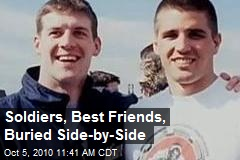 Soldiers, Best Friends, Buried Side-by-Side
