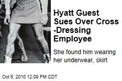 Hyatt Guest Dayanara Fernandez Sues Over Cross-Dressing Employee