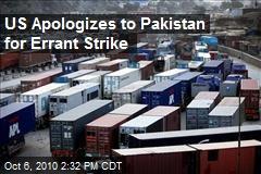 US Apologizes to Pakistan for Errant Strike