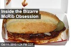 Inside the Bizarre McRib Obsession