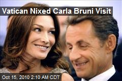 Vatican Nixed Carla Bruni Visit