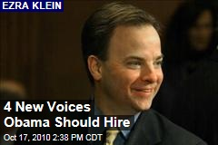 4 New Voices Obama Should Hire