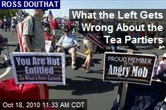 What the Left Gets Wrong About the Tea Partiers