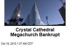 Crystal Cathedral Megachurch Bankrupt