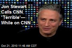 Jon Stewart Calls CNN 'Terrible'— While on CNN