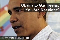 Obama To Gay Teens: 'You Are Not Alone'