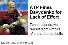 ATP Fines Davydenko for Lack of Effort
