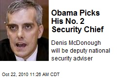 Obama Picks His No. 2 Security Chief