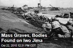 Mass Graves, Bodies Found on Iwo Jima