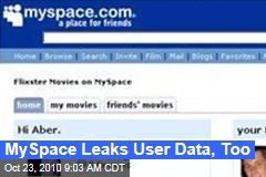 MySpace Leaks User Data, Too