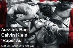 Aussies Ban Calvin Klein 'Rape' Ad