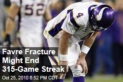 Favre Fracture Might End 315-Game Streak